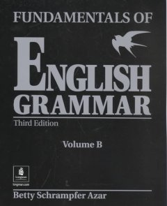 FUNDAMENTALS OF ENGLISH GRAMMAR VOLUME B