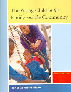 YOUNG CHILD IN THE FAMILY AND THE COMMUNITY, THE 4TH ED