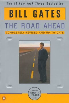 The Road Ahead
