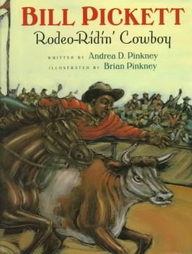 Bill Pickett, Rodeo Ridin' Cowboy