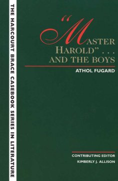 """Master Harold""-- and the Boys"