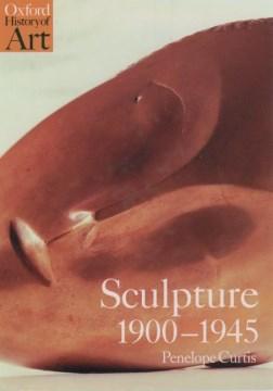 Sculpture 1900-1945
