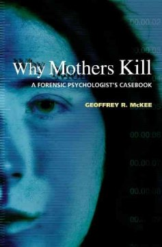 Why Mothers Kill