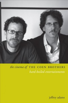 The Cinema of the Coen Brothers