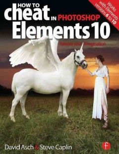 How to Cheat in Photoshop Elements 10