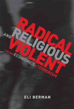 Radical, Religious, and Violent