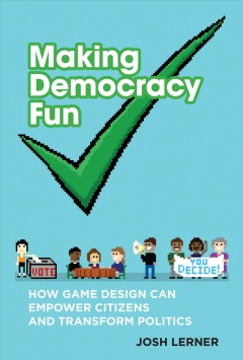 Making Democracy Fun