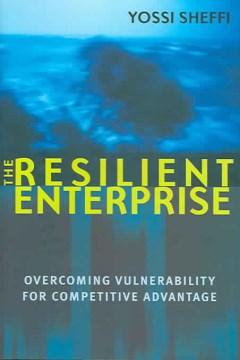 The Resilient Enterprise