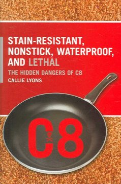 Stain-resistant, Nonstick, Waterproof, and Lethal