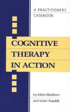 Cognitive Therapy in Action