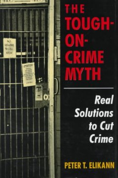 The Tough-on-crime Myth