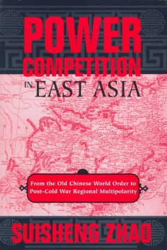 Power Competition in East Asia