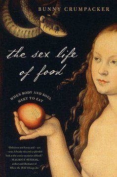 The Sex Life of Food