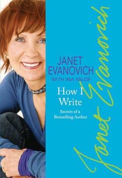 Janet Evanovich's How I Write