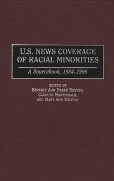 U.S. News Coverage of Racial Minorities