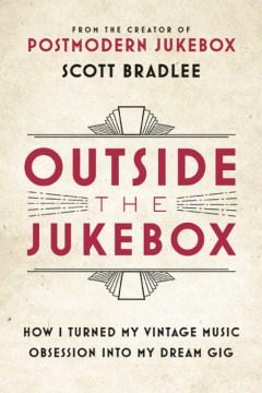 Outside the Jukebox