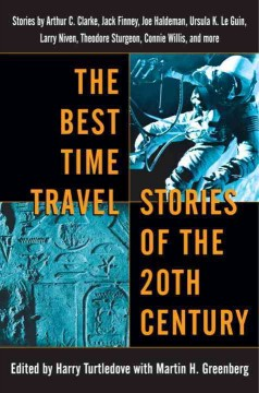 The Best Time Travel Stories of the 20th Century
