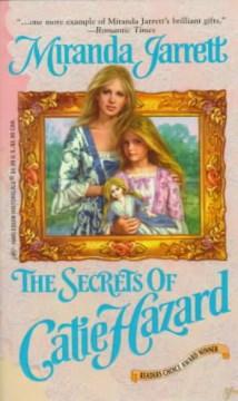 The Secrets of Catie Hazard