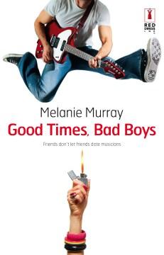 Good times, bad boys
