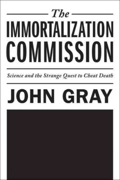 The Immortalization Commission