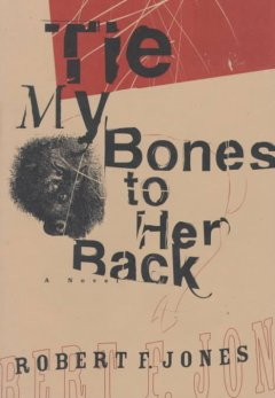 Tie My Bones to Her Back
