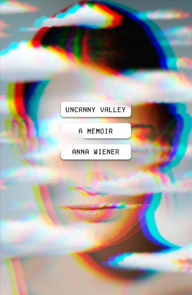Image result for uncanny valley a memoir