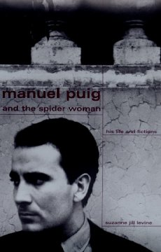 Manuel Puig and Spider Woman