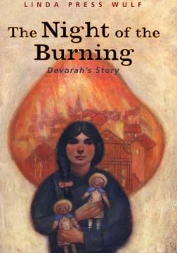 The Night of the Burning :bDevorah's Story