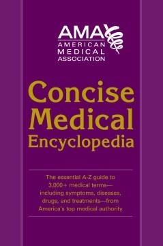 American Medical Association Concise Medical Encyclopedia