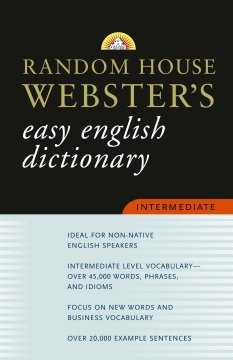 Random House Webster's Easy English Dictionary Intermediate