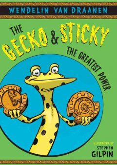 The Gecko and Sticky