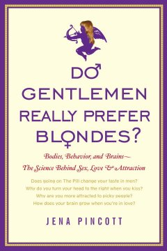 Do Gentlemen Really Prefer Blondes?