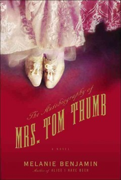 The Autobiography of Mrs. Tom Thumb