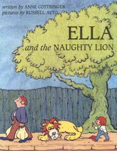 Ella and the Naughty Lion