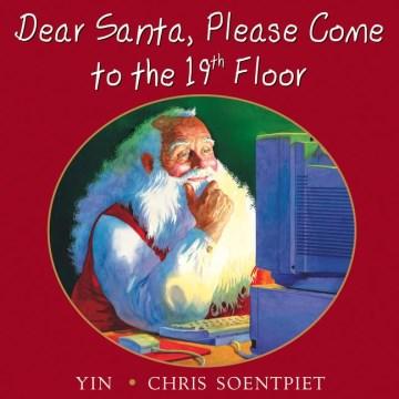 Dear Santa, Please Come to the 19th Floor
