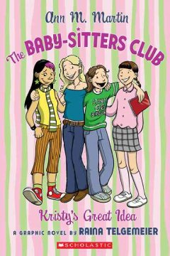 The Baby-sitters Club. Graphic Novel