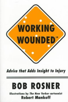 Working Wounded