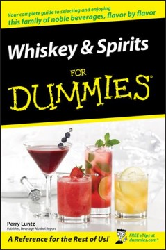Whiskey & Spirits for Dummies