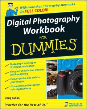 Digital Photography Workbook for Dummies