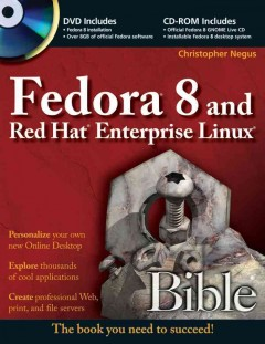 Fedora 8 and Red Hat Enterprise Linux Bible