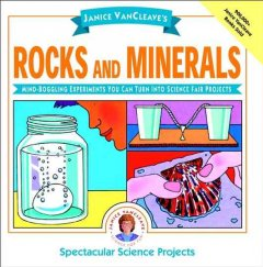 Janice VanCleave's Rocks and Minerals