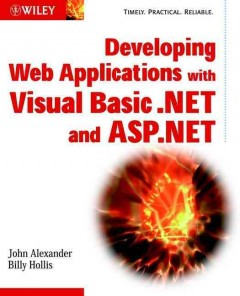 Developing Web Applications With Visual Basic .NET and ASP.NET