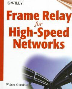 Frame Relay for High Speed Networks