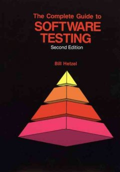 The Complete Guide to Software Testing