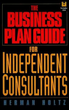 Business Plan Guide for Independent Consultants