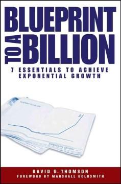 Blueprints to A Billion