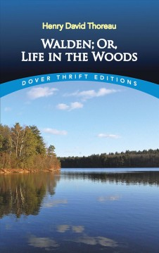 Walden, Or, A Life in the Woods