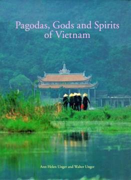 Pagodas, Gods and Spirits of Vietnam