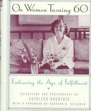On Women Turning 60
