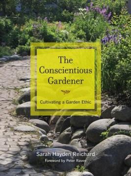 The Conscientious Gardener